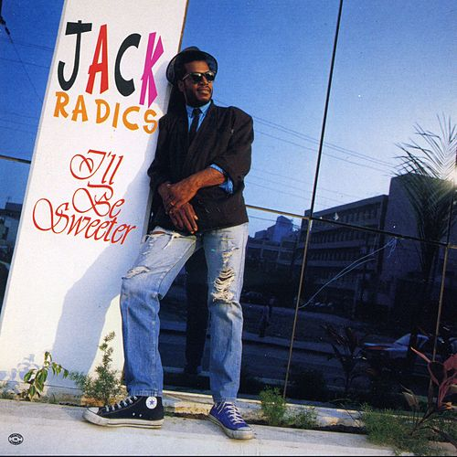 I'll Be Sweeter by Jack Radics