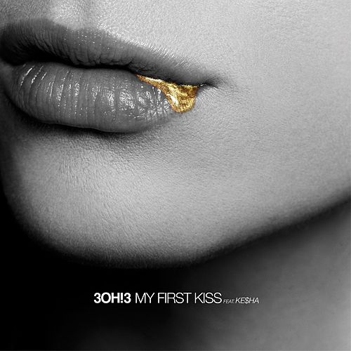 My First Kiss von 3OH!3