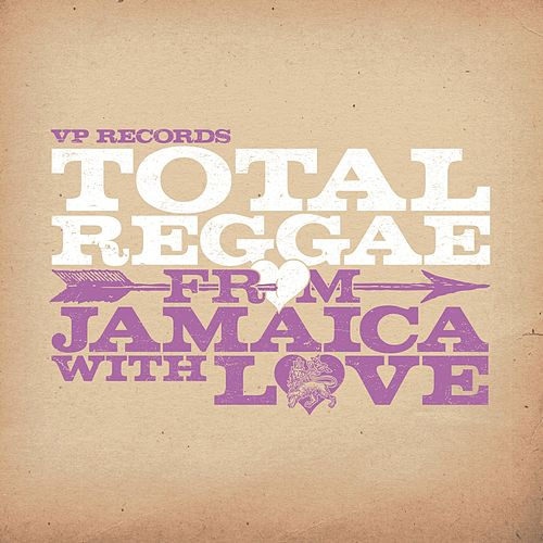 Total Reggae: From Jamaica With love de Various Artists