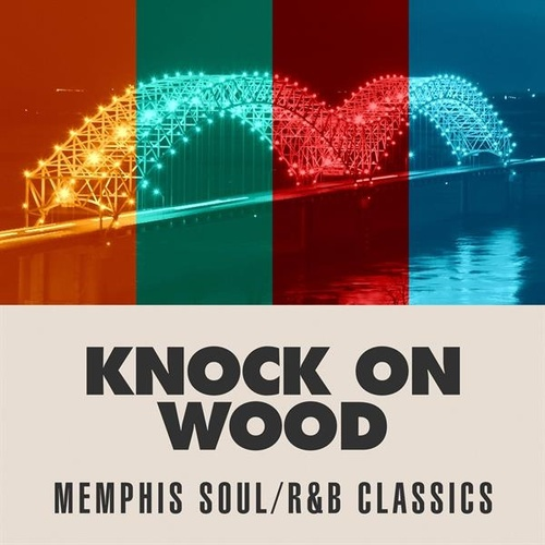 Knock On Wood: Memphis Soul/R&B Classics by Various Artists