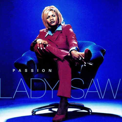 Passion by Lady Saw