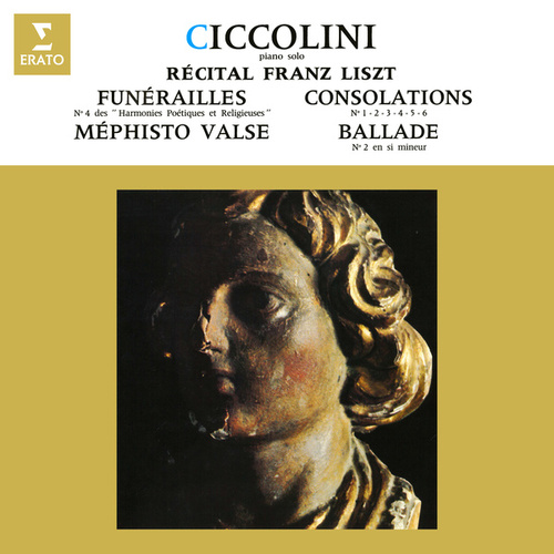 Liszt: Funérailles, Consolations, Méphisto-valse No. 1 & Ballade No. 2 by Aldo Ciccolini