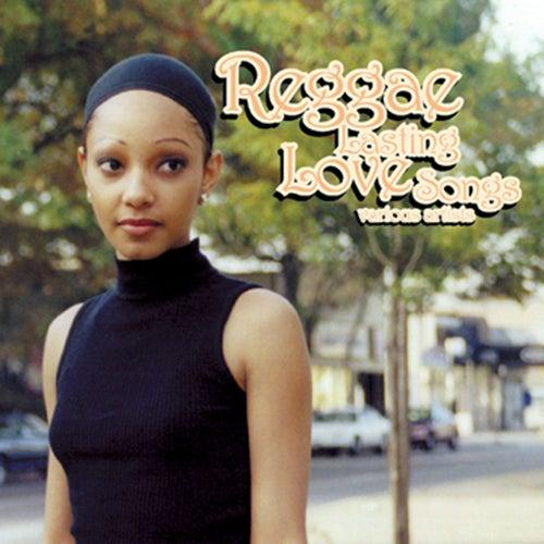 Reggae Lasting Love Songs by Reggae Lasting Love Songs