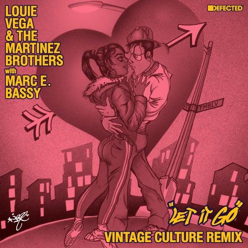 Let It Go (with Marc E. Bassy) (Vintage Culture Remix) by Little Louie Vega