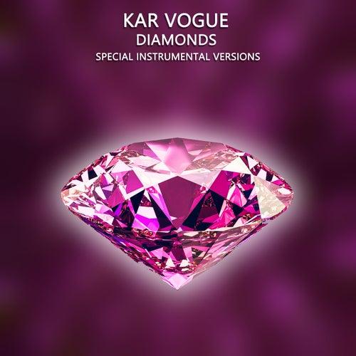 Diamonds (Special Instrumental Versions) von Kar Vogue