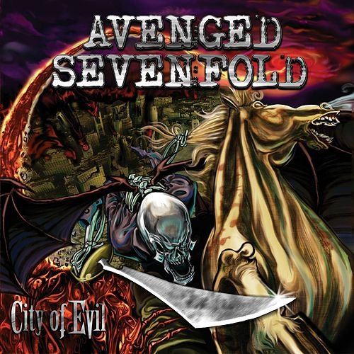 City Of Evil by Avenged Sevenfold