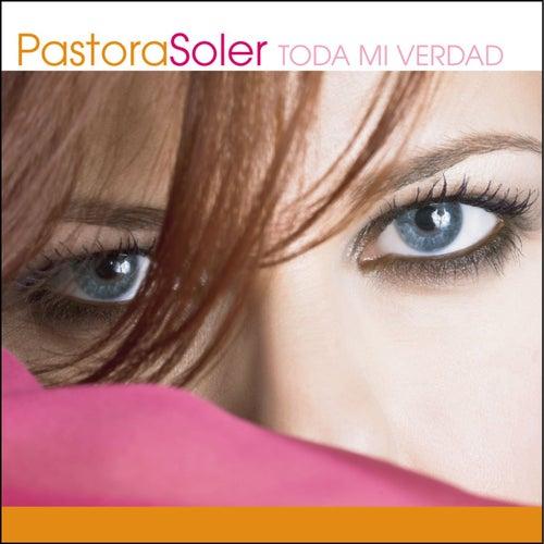 Toda mi verdad de Pastora Soler
