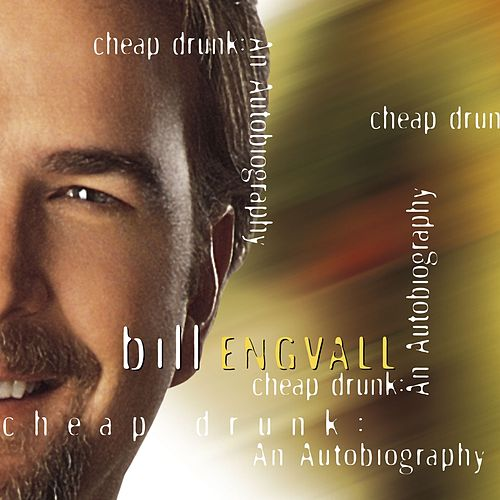 Cheap Drunk: Autobiography by Bill Engvall