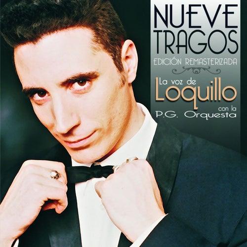 Nueve tragos by Loquillo