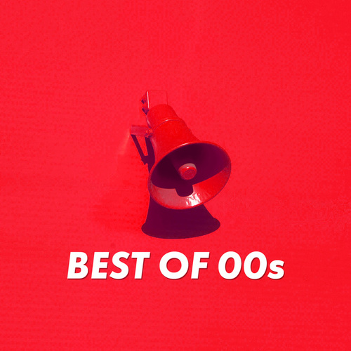 Best of 00s by Various Artists