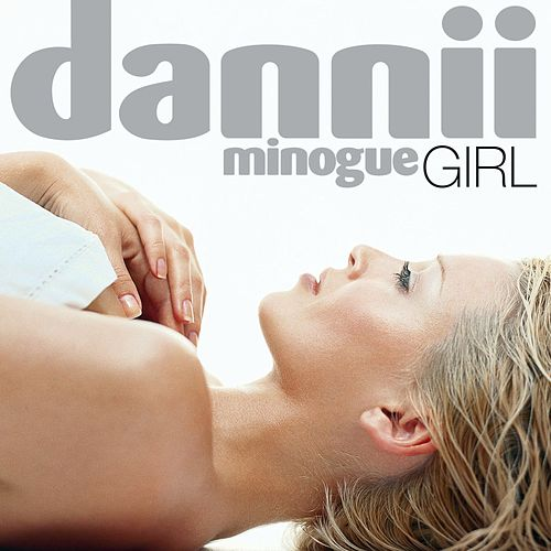 Girl (Rhino Re-issue) by Dannii Minogue