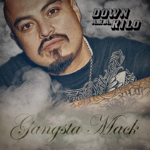 Gangsta Mack de Down AKA Kilo