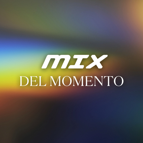 Mix del Momento by Various Artists