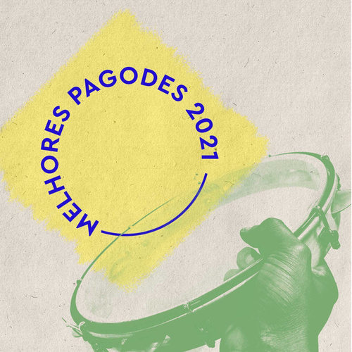 Melhores Pagodes 2021 by Various Artists