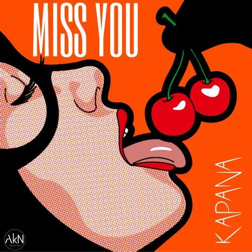 Miss You de Kapana