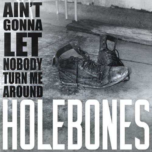 Ain't Gonna Let Nobody (Turn Me Around) (Cover) by Holebones