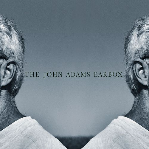 Earbox by John Adams