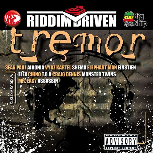 Riddim Driven: Tremor by Various Artists