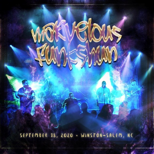 Winston-Salem, N.C. 9/18/20 (Live) de Marvelous Funkshun