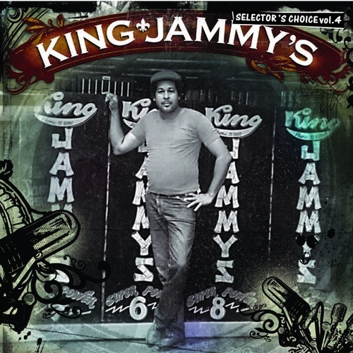 King Jammy's: Selector's Choice Vol. 4 by King Jammy