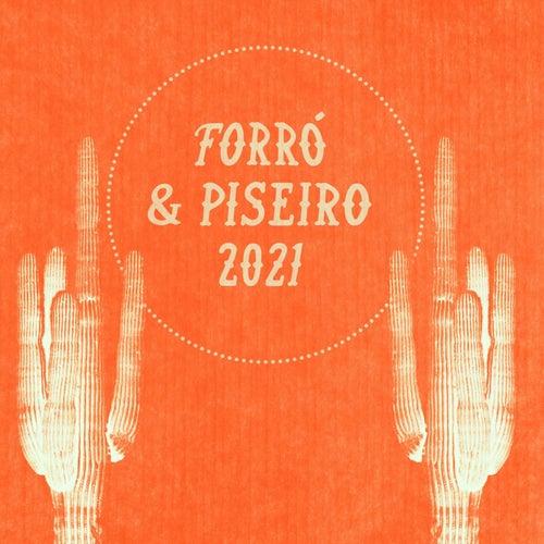 Forró e Piseiro 2021 von Various Artists