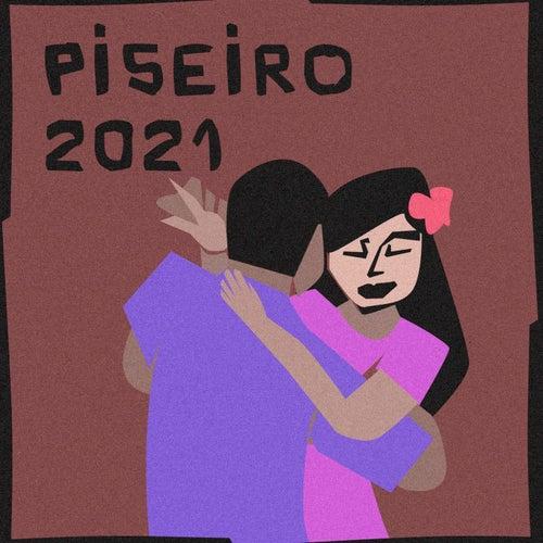 Piseiro 2021 de Various Artists