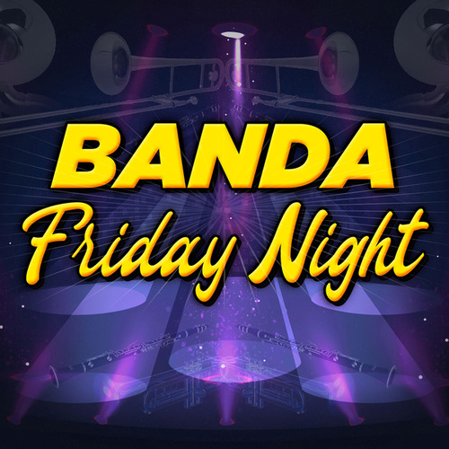 Banda Friday Night by Various Artists