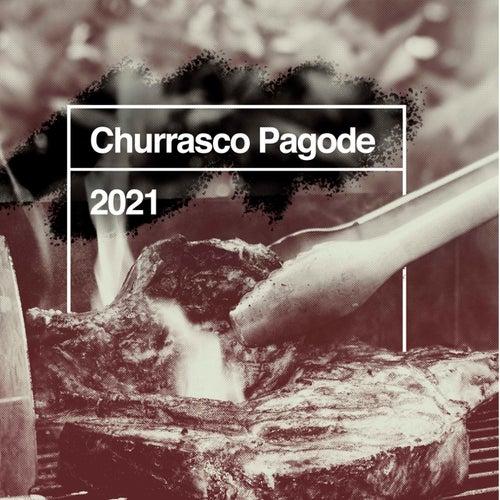 Churrasco Pagode 2021 de Various Artists