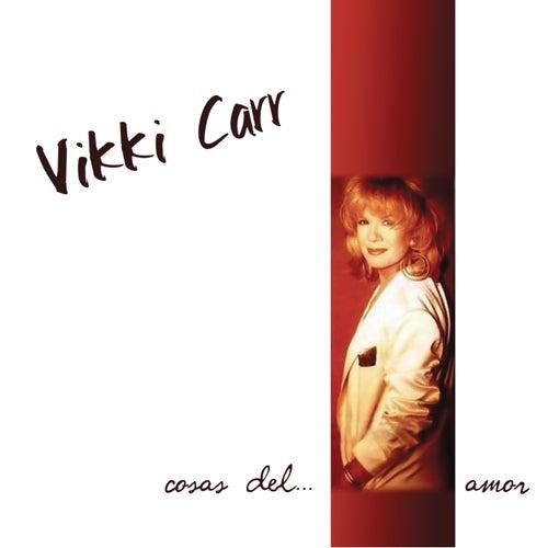 Cosas Del Amor de Vikki Carr