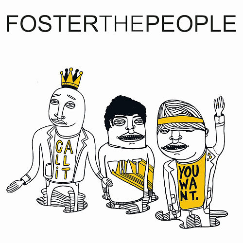 Call It What You Want di Foster The People