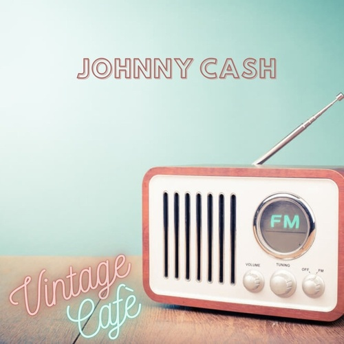 Johnny Cash - Vintage Cafè de Johnny Cash
