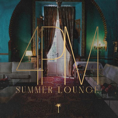 4PM Summer Lounge by Various Artists