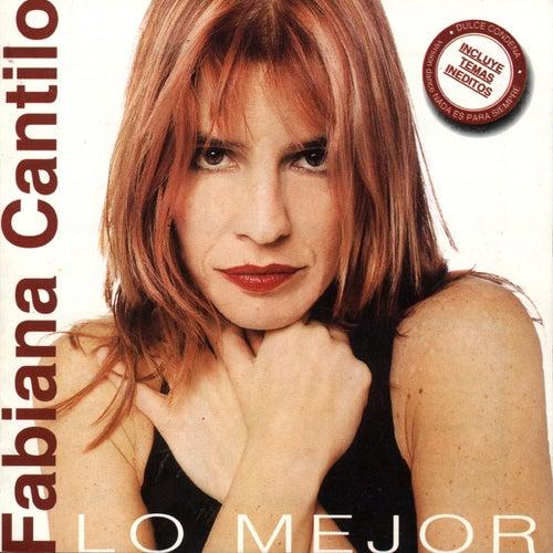 Lo Mejor de Fabiana Cantilo de Fabiana Cantilo