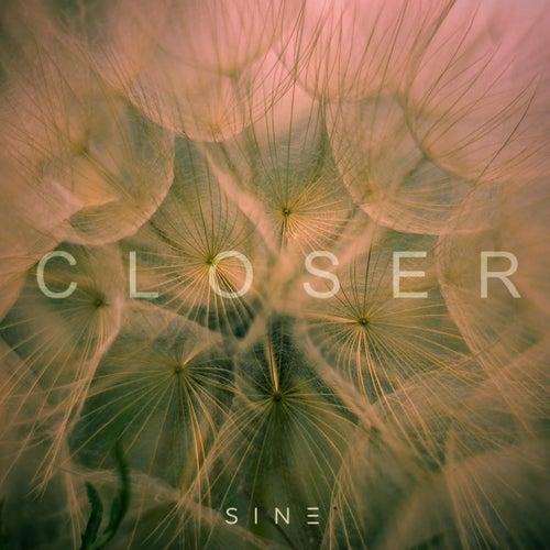 Closer von Sin e