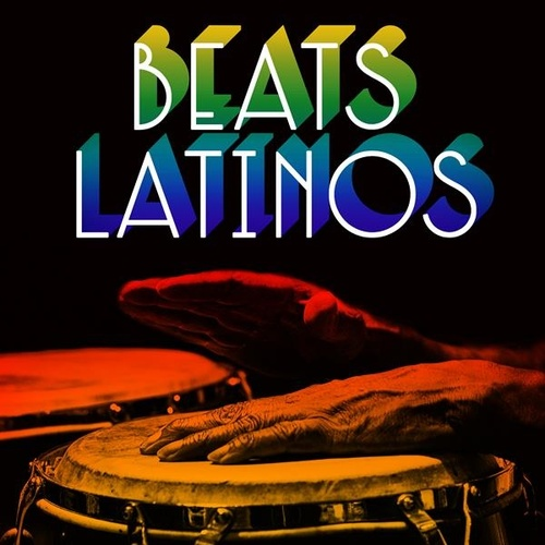 Beats Latinos by Various Artists