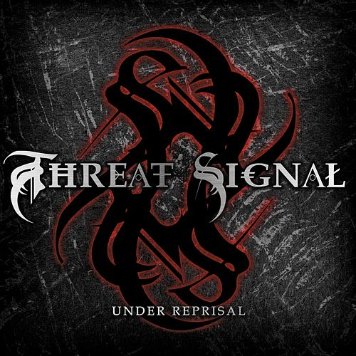 Under Reprisal de Threat Signal
