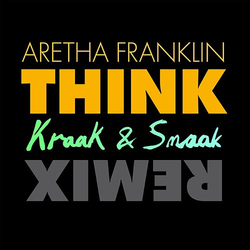 Think by Aretha Franklin