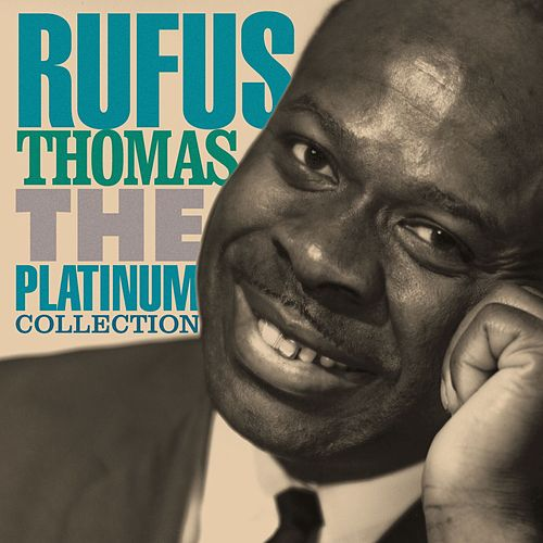 The Platinum Collection by Rufus Thomas