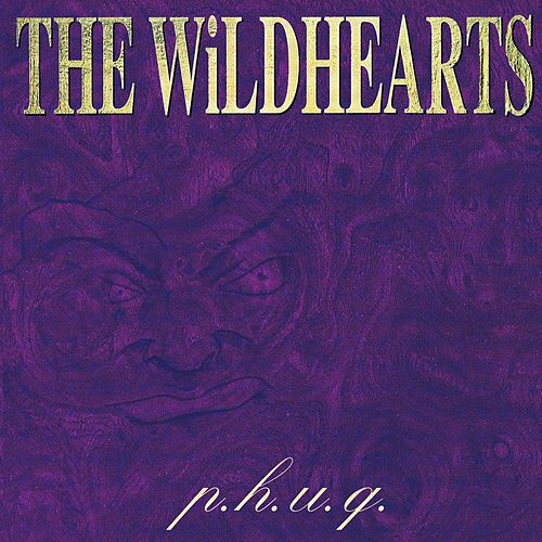p.h.u.q. von The Wildhearts