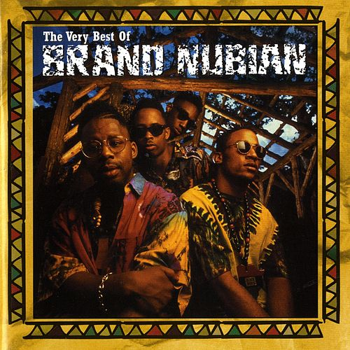 The Very Best Of Brand Nubian  [Explicit] [Digital Version] de Brand Nubian