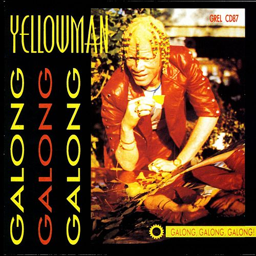 Galong Galong Galong von Yellowman