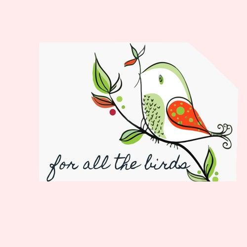 For All The Birds by Aruna Priya