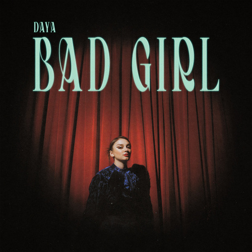 Bad Girl de Daya