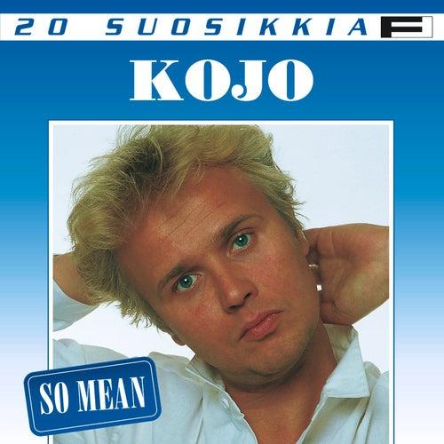 20 suosikkia / So Mean de Kojo