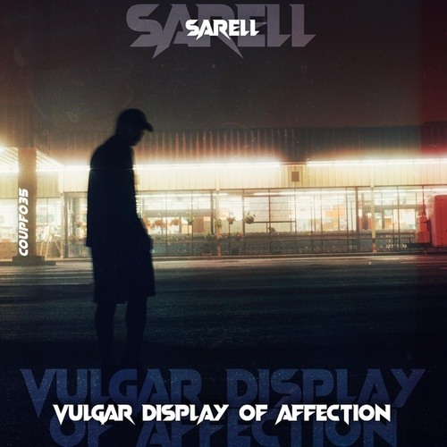 Vulgar Display of Affection by Sarell