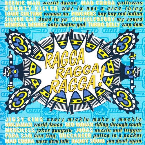 Ragga Ragga Ragga 3 by Various Artists