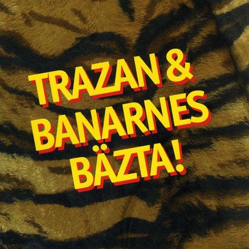 Trazan & Banarnes bästa by Trazan And Banarne