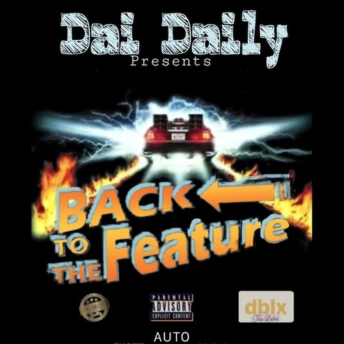 Back To The Feature by Dai Dailyy