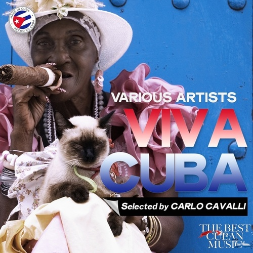 Viva Cuba (Selected by Carlo Cavalli) by Various Artists