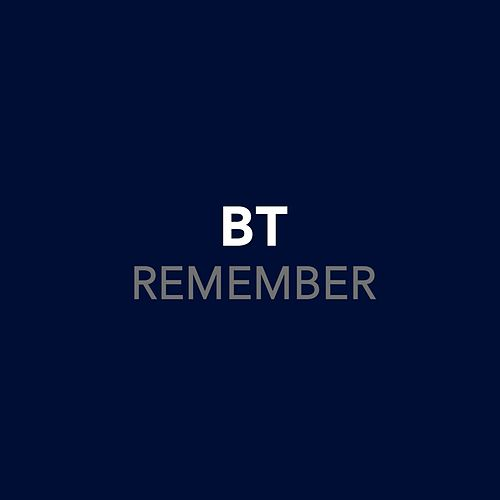 Remember by BT
